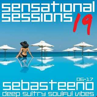 Sensational Sessions 19   Deep Sultry Soulful Vibes   June 2017