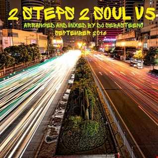 2 Steps 2 Soul Volume FIVE