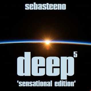 The DEEP 5   Sensational Edition!