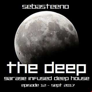 The DEEP 12   Garage Infused Deep House   September 2017