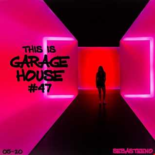 This Is GARAGE HOUSE 47   This One Is MASSIVE!!!   05 2020