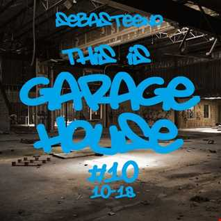 This is GARAGE HOUSE 10   October 2018