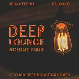 DEEP LOUNGE Volume FOUR   Stylish Deep House Grooves   01 2020