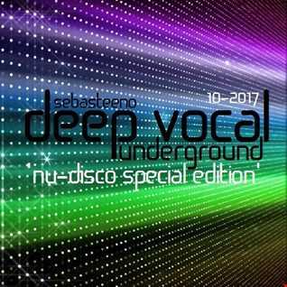 DEEP VOCAL Underground   NU DISCO Special Edition   'Release Yo Funk!'   October 2017