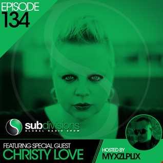 SGR134 Myxzlplix & Guest Christy Love