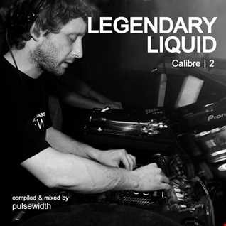 Legendary Liquid: Calibre, Part 2