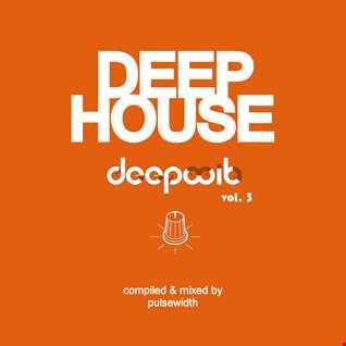 Deep House: Label Showcase - DeepWit #3