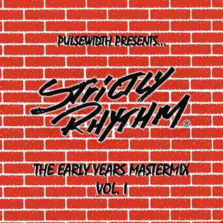 Strictly Rhythm: The Early Years #1