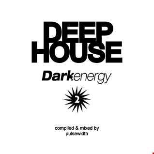Deep House: Label Showcase - Dark Energy #2