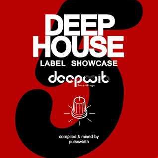 Deep House: Label Showcase - DeepWit #5