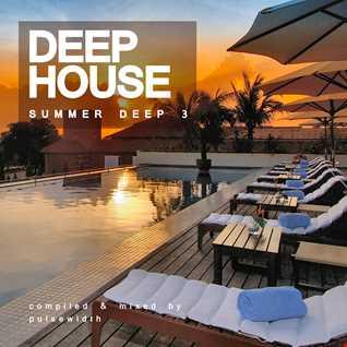 Deep House: Summer Deep 3