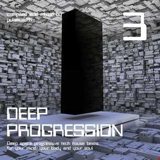 Deep Progression 3