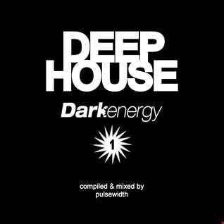 Deep House: Label Showcase - Dark Energy Recordings #1