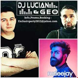 Dj Lucian &Geo-Best Festival Party Mix Setember 2019 (Guest Mix-Rudeejay)
