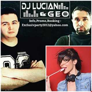 Dj Lucian&Geo Best Festival Party Mix (Guest Mix Nausica)