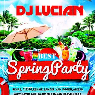 Dj Lucian-Best Spring Party Mix 2015