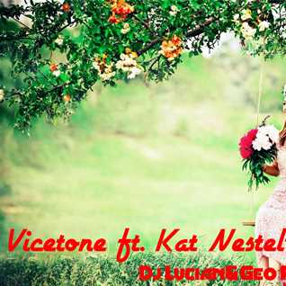 Vicetone ft. Kat Nestel -No Way Out(Dj Lucian&Geo Remix)