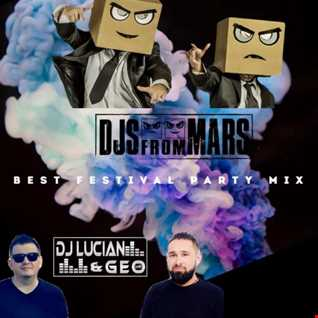 Dj Lucian &Geo-Best Festival Party Mix 2021 (Guest Mix-DJS FROM MARS) (Anniversary Edition )