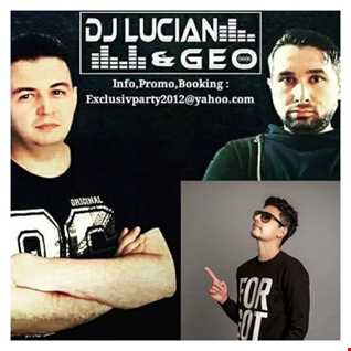 Dj Lucian&Geo-Best Festival Party Mix(Guest Mix-Broz Rodriguez)