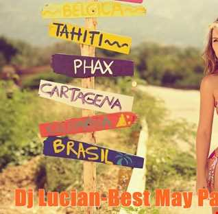 Dj Lucian-Best May Party Mix 2016