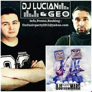 Dj Lucian &Geo-Best Festival Party Mix September(Guest Mix-Djs From Mars)