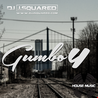 Gumbo 4 (May Monthly Mix 2018)
