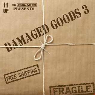 Damaged Goods 3