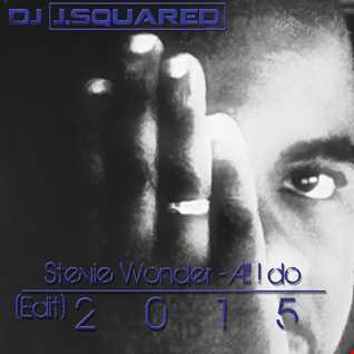 Stevie Wonder I Wish (Dj J.Squared Edit)