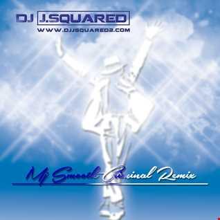 Micheal Jackson - Smooth Criminal (Dj JSquared Remix)
