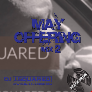May Offering Mix 2
