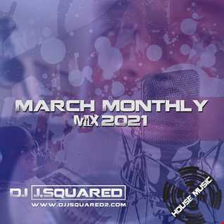 March Monthly Mix 2021