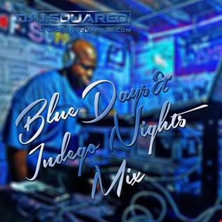 Blue Days & Indigo Nights