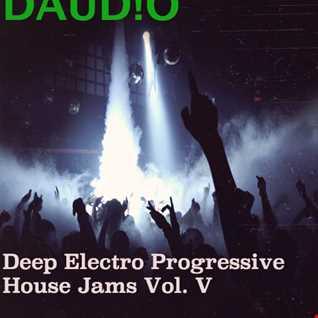 Deep Electro Progressive House Jams Vol. V