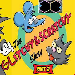 [Glitch Hop Live] Wicked Vibez - The Glitchy & Scratchy Show Part 2 [FREE DL]