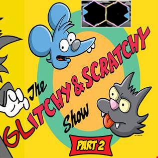 [Glitch Hop Live] Wicked Vibez - The Glitchy & Scratchy Show Part 2 [FREE DL]