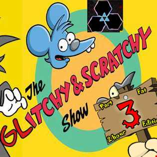 [Glitch Hop Live] Wicked Vibez - The Glitchy & Scratchy Show Part 3 - Fat 2 Hour Edition [FREE DL]