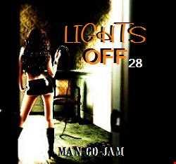 LIGHTS OFF pt 28