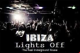 My Ibiza LIGHTS OFF
