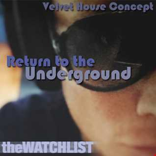 Velvet House Concept v.25 - Return To The Underground