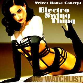 Velvet House Concept v.17 - Electro Swing Thing