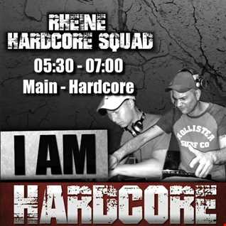 Rheine Hardcore Squad   I am Hardcore (Early Edition)