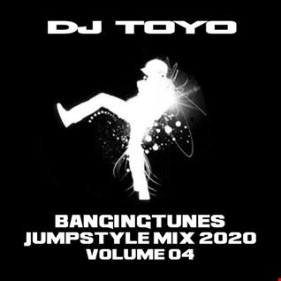 DJ Toyo   Banging Tunes (Jumpstyle Mix 2020) Volume 04