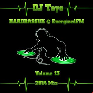 DJ Toyo   HARDBASSUK @ EnergizedFM Mix 2014   Volume 13