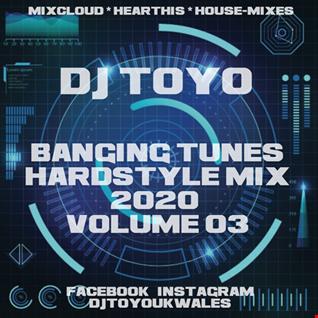 DJ Toyo   Banging Tunes(Hardstyle Mix 2020) Volume 03