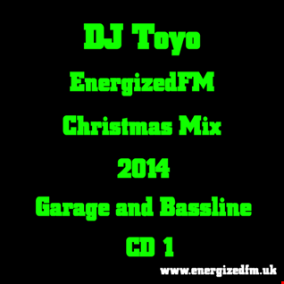 DJ Toyo   EnergizedFM Christmas Mix 2014 (Garage and Bassline) (CD1)