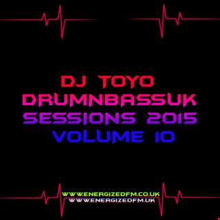 DJ Toyo   Drumnbassuk Sessions 2015 Volume 10
