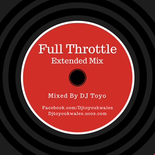 DJ Toyo   Full Throttle 2015 (Extended Mix)