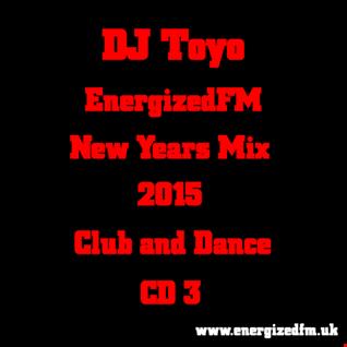 DJ Toyo -EnergizedFM New Years Mix 2015 (Club, Dance) (CD3)