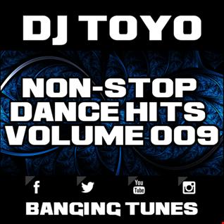 DJ Toyo   Non Stop Dance Hits Volume 09 (Banging Tunes 2017 DJ Mix)