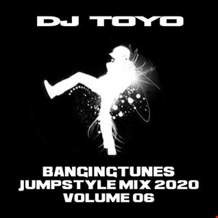DJ Toyo - Banging Tunes (Jumpstyle Mix 2020) Volume 06